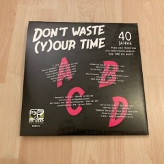 Don´t waste (y)our time
