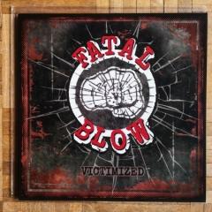 Fatal-Blow-Victimized-1