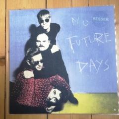 Messer - No Future Days