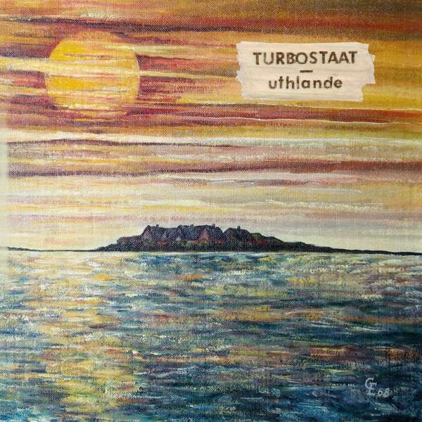 Turbostaat - Uthlande Album