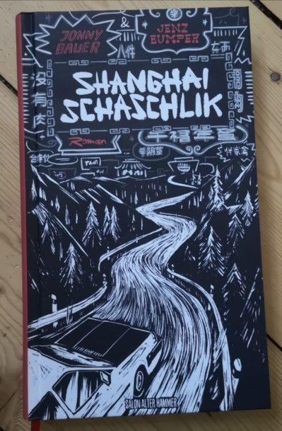 """Jonny Bauer & Jenz Bumper: """"Shanghai Schaschlik"""" Hardcover Buch 4"""