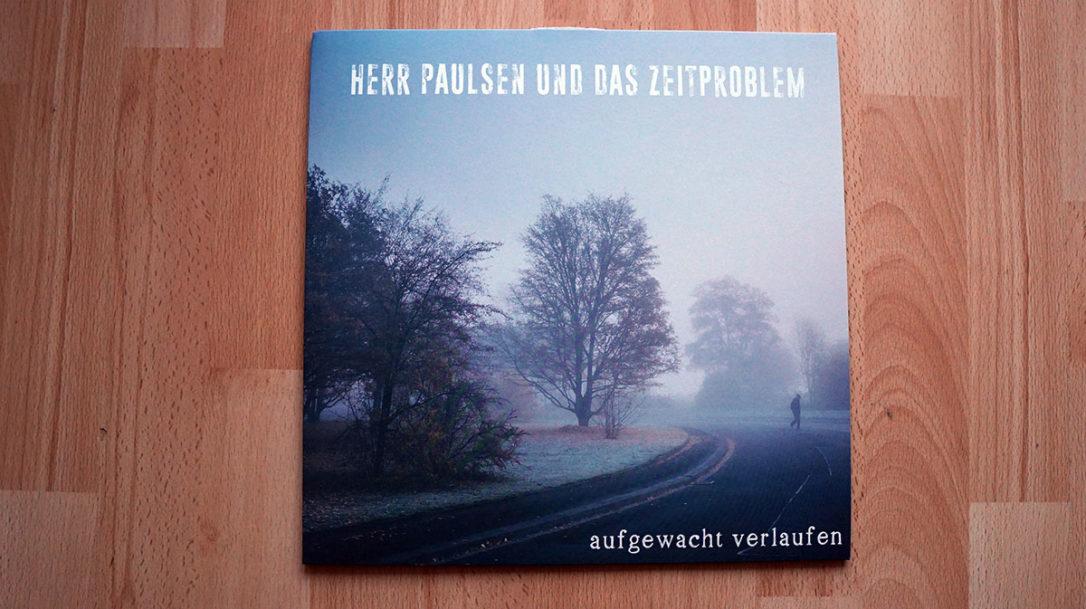"""Herr Paulsen und das Zeitproblem - """"aufgewacht verlaufen"""" Vinyl-LP"""