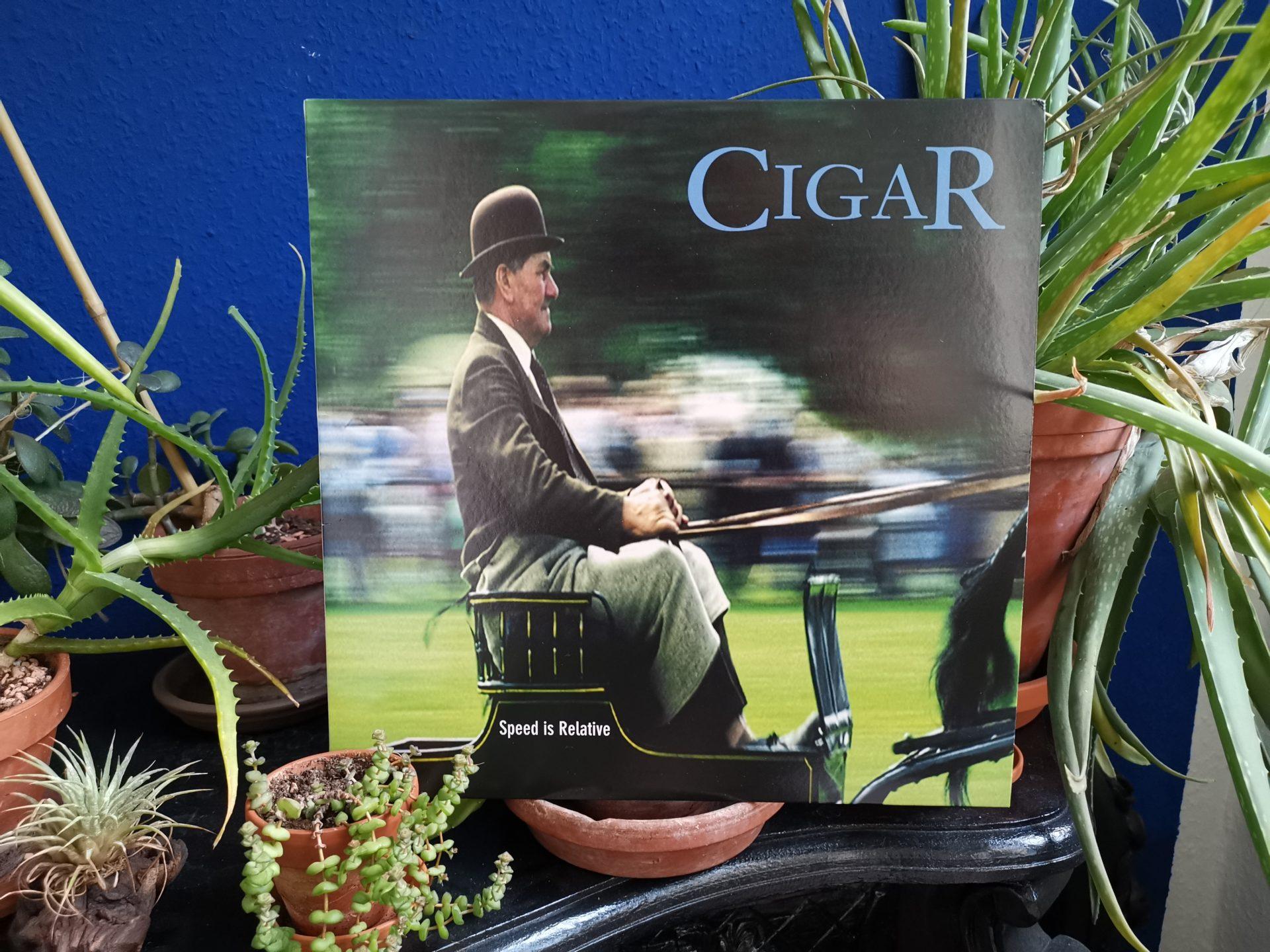 "Cigar - ""speed is relative"" LP 1"