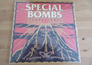 "The Special Bombs - ""Eruptions"" col. Vinyl-LP 7"