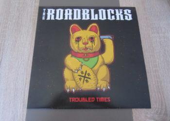 "The Roadblocks - ""Troubled Times"" Vinyl-LP 7"