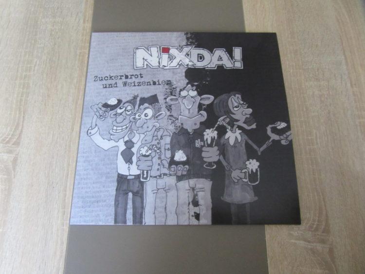 NixDa! - Zuckerbrot und Weizenbier Vinyl-LP 1