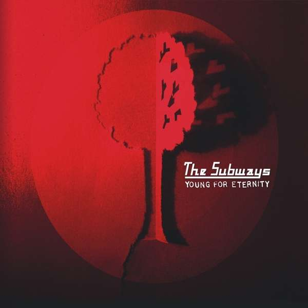 The Subways: Young For Eternity 1