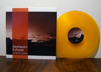 Airstream Futures - Le Feu Et Le Sable
