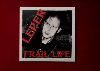 LEPER - Frail Life Vinyl LP 11