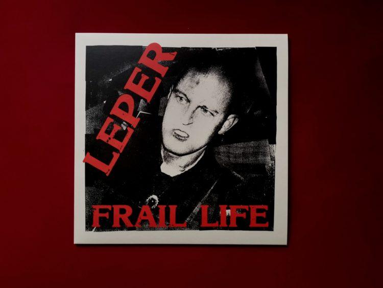 LEPER - Frail Life Vinyl LP 1