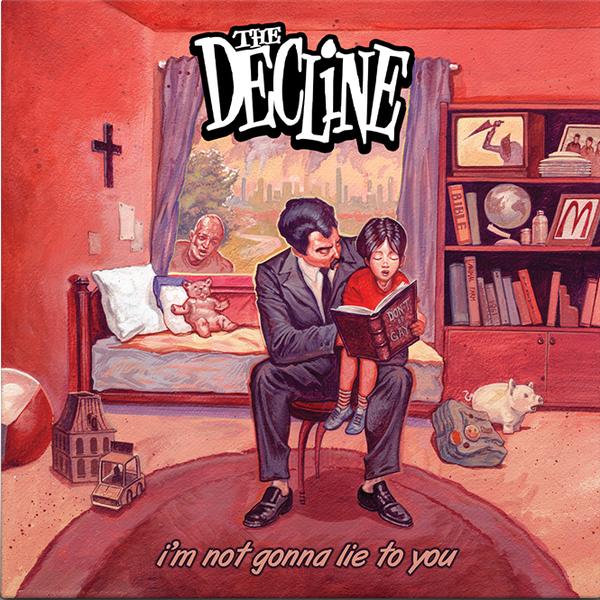 """The Decline - """"I´m not gonna lie to you"""" endlich auf LP 1"""