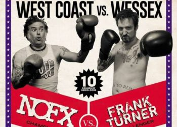 NOFX & Frank Turner: Westcoast VS. Wessex