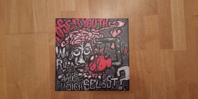 Loser Youth - Warum haust du dich selbst?