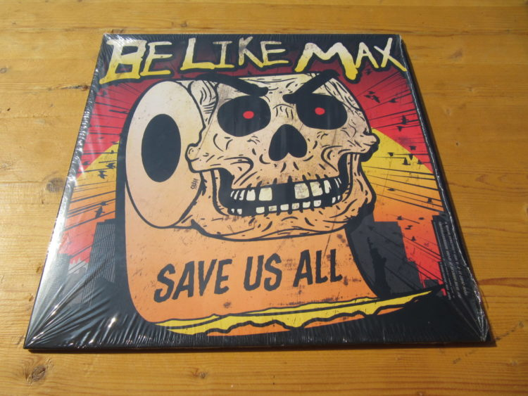 Be Like Max - Save us all col. Vinyl-LP 1