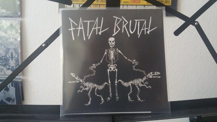 Fatal Brutal - s/t 7inch 1