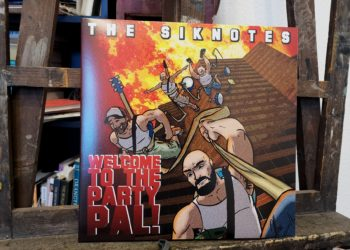The Siknotes - Welcome to the Party, Pal!