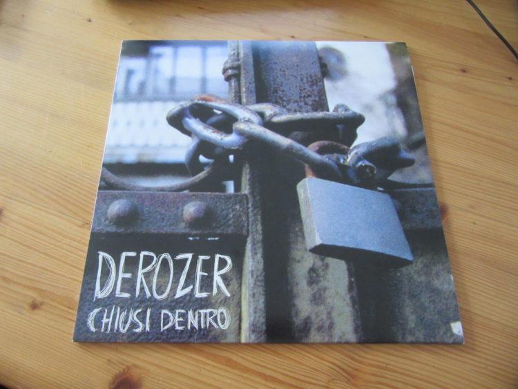Derozer - Chiusi Dentro Vinyl-LP 1