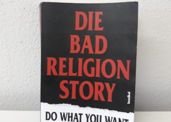 Die Bad Religion Story - Do what you want Buch 16