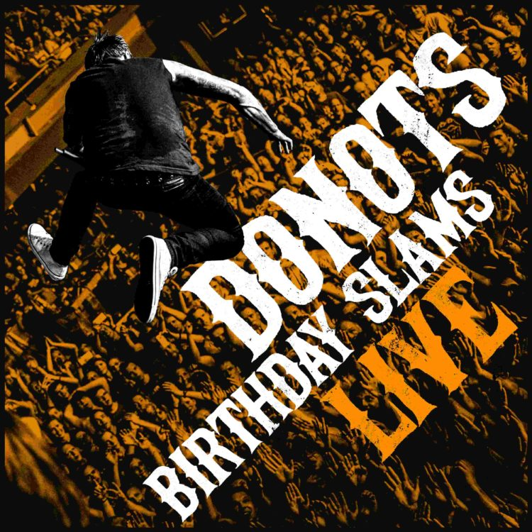 Empfehlung: Donots - Birthday Slams Live 1