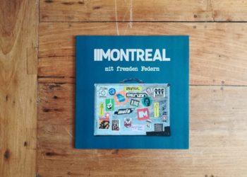 Montreal - mit fremden Federn