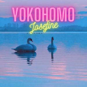 Yokohomo - Josefine: Debütalbum 1