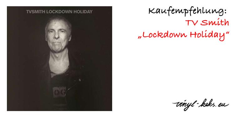 Empfehlung: TV Smith - Lockdown Holiday 1