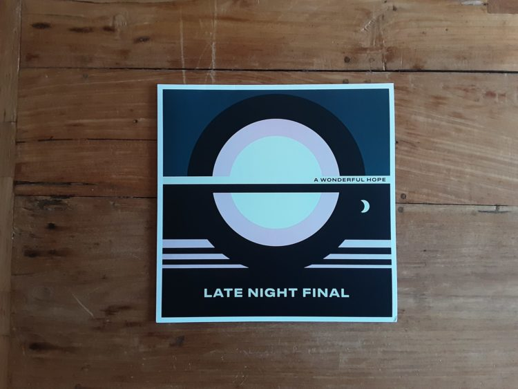 Late Night Final - A Wonderful Hope