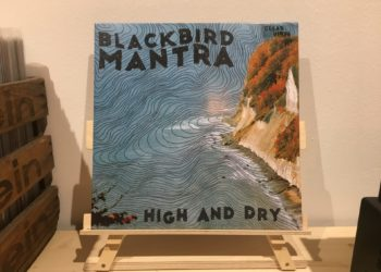 Blackbird Mantra - High And Dry 1