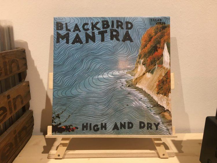 Blackbird Mantra - High And Dry 1
