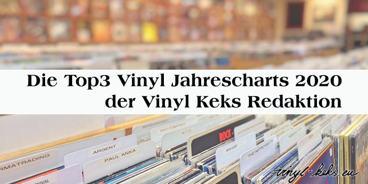 Die Top3 Vinyl Jahrescharts 2020 der Vinyl-Keks Redaktion 1