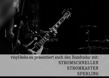 Bandradar - STROMSCHNELLEN, STROMKASTEN & SPERLING 15