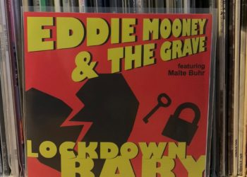 Eddie Mooney & the Grave - Lockdown Baby