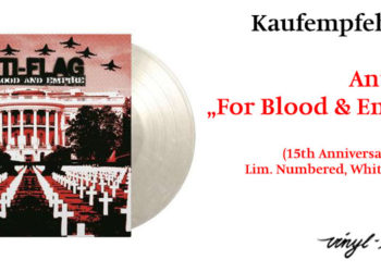 Empfehlung: Anti-Flag: For Blood & Empire (15th Anniversary Edition) 8