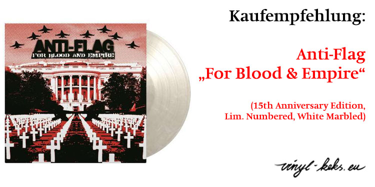 Empfehlung: Anti-Flag: For Blood & Empire (15th Anniversary Edition) 1