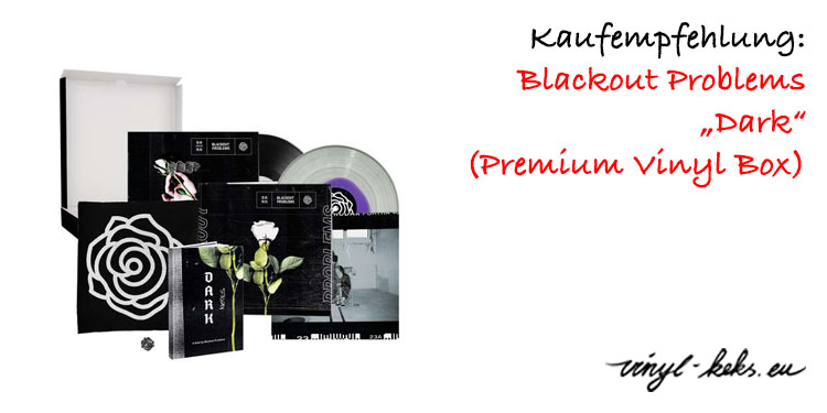 Empfehlung: Blackout Problems - Dark (Premium Vinyl Box Set) 13