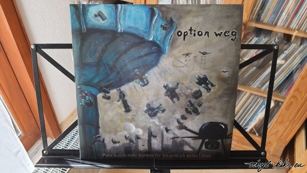 Option weg - Mehr Bullen mehr Bomben für ein wirklich gutes Leben 1