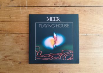 MEER - Playing House