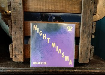 NIGHT MIASMA - EXHAUSTED 15