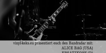 Bandradar - ALICE BAG, ERSATZKOPF & EARTH GIRLS 22