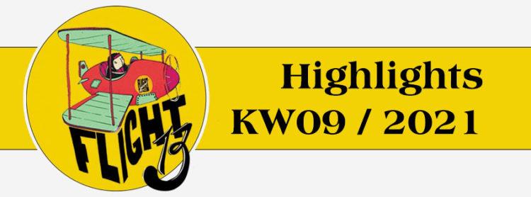 Flight13 Highlights KW09 / 2021 1