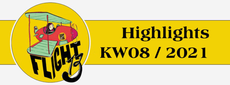Flight13 Highlights KW08 / 2021 1