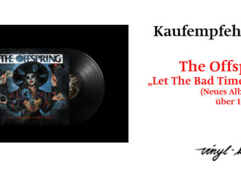 Empfehlung: The Offspring - Let The Bad Times Roll 1