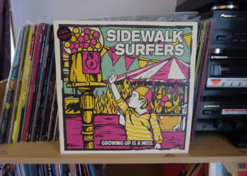 Sidewalk Surfers - Growing up is a mess 1