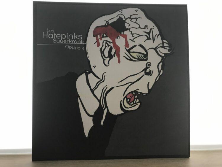 Les Hatepinks – Sauerkrank / Opupo 4 1