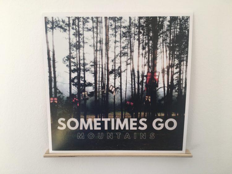 Sometimes Go - Mountains 1