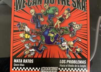 Mata Ratos/Los Problemas - We can do the Ska 1