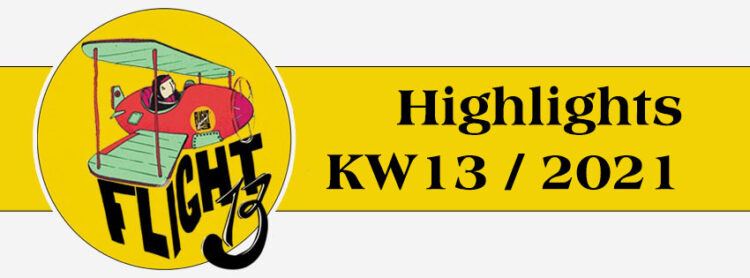 Flight13 Highlights KW13 / 2021 1