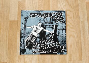 Sparrow 68 - Singin' On the Streets Sounds Of Oi!