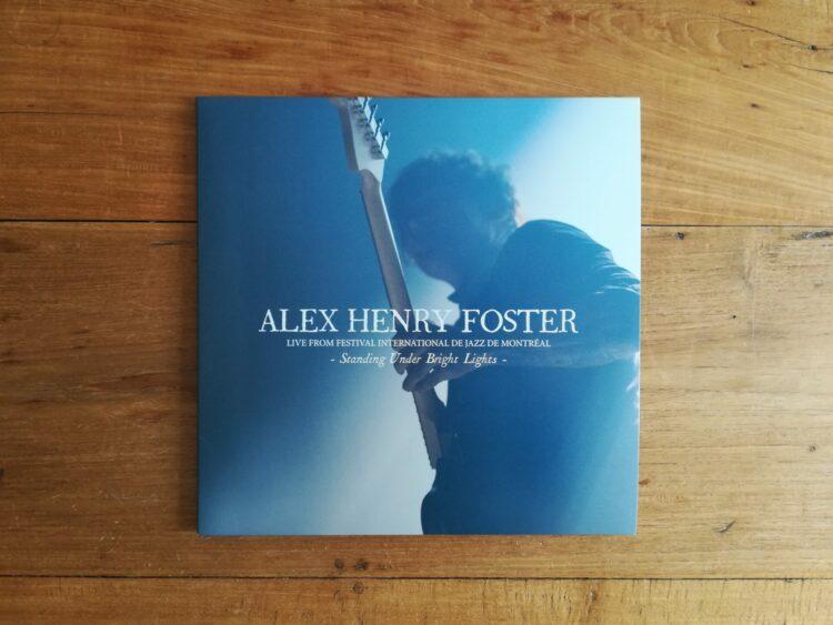 Alex Henry Foster - Standing Under Bright Lights