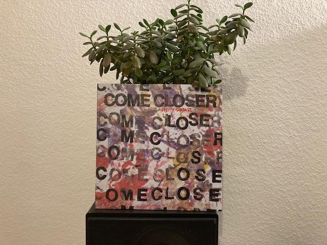 Come Closer - Pretty Garbage 1